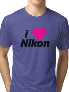 I Love Nikon -  But I own a canon! Tri-blend T-Shirt
