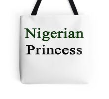 Nigerian Princess  Tote Bag