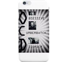 Obsessive Cumberbatch Disorder iPhone Case/Skin