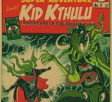 Miskatonicomics Super Adventure #11 Presents Kid Kthulu by tnperkins
