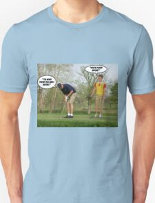 You've Played Before? T-Shirt