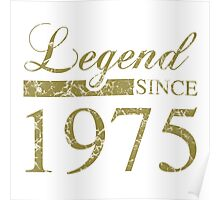 Legend Since 1975 Poster