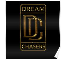 Dream Chasers Old Gold Poster