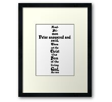 MATTHEW 16:16 cross Framed Print