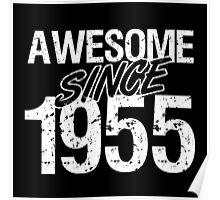 Awesome Since 1955 Poster