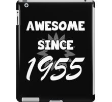 Awesome Since 1955 iPad Case/Skin