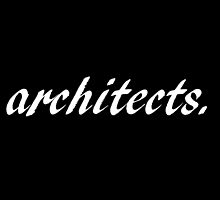 Architects by laurenpears