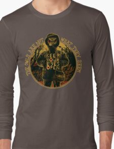 The owls are not what they seem Long Sleeve T-Shirt