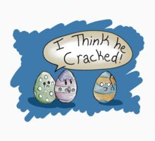 I think he cracked egg! T-Shirt