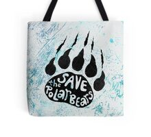 Save The Polar Bears Tote Bag