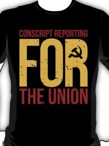 Conscript reporting T-Shirt