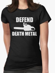 Defend Death Metal Womens Fitted T-Shirt