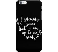 I solemnly swear that I am up to no good iPhone Case/Skin