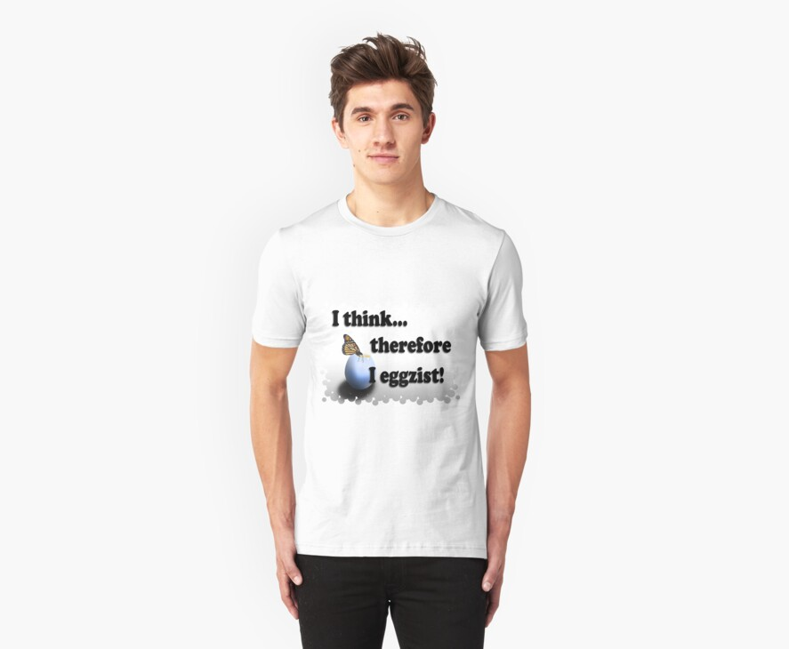 The Eggzistentialist Shirt by Johanne Brunet