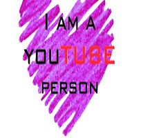 I am a youtube person by justafanartist