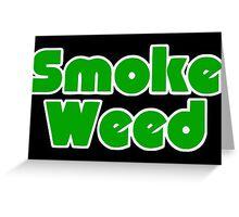 Smoke Weed - Sleep Logo Greeting Card