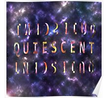 The QUIESCENT MIND Poster