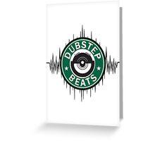 Dubstep - Dirty Beats Greeting Card