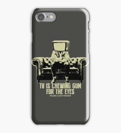 TV Is Chewing Gum For The Eyes Couch Architecture t shirt iPhone Case/Skin