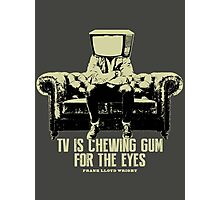 TV Is Chewing Gum For The Eyes Couch Architecture t shirt Photographic Print