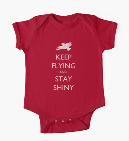 Keep Flying and Stay Shiny One Piece - Short Sleeve