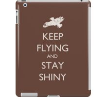 Keep Flying and Stay Shiny iPad Case/Skin