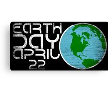 Earth Day April 22 Grunge Look Canvas Print