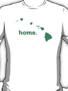 Hawaii Home Green T-Shirt