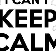 I cant keep calm Im a SPAM Sticker