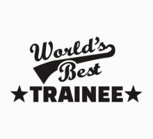 World's best Trainee Kids Tee