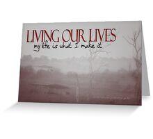 LIVING OUR LIVES © Vicki Ferrari Photography Greeting Card