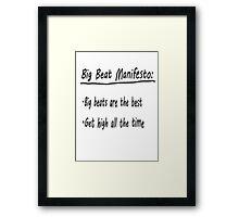 Big Beat Manifesto Framed Print