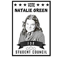 Natalie Green for Student Council Photographic Print