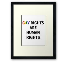 Gay Rights (Black Font) Framed Print