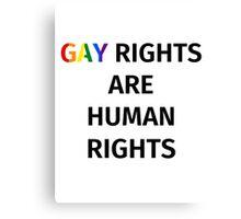 Gay Rights (Black Font) Canvas Print