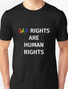 Gay Rights (White Font) Unisex T-Shirt