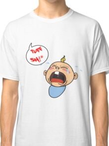 its really tough sometimes Classic T-Shirt
