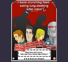the bone crunching flesh eating lung slashing killer robot 2 Unisex T-Shirt
