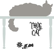Thug Cat Table  by DHep