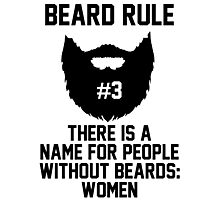 Beard Rule #3 Photographic Print