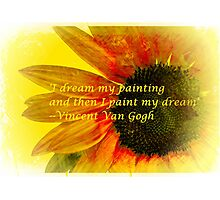 I Dream My Painting Vincent Van Gogh Photographic Print