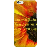 I Dream My Painting Vincent Van Gogh iPhone Case/Skin
