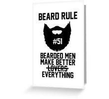Beard Rule #51 Greeting Card
