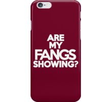 Are my fangs showing? iPhone Case/Skin