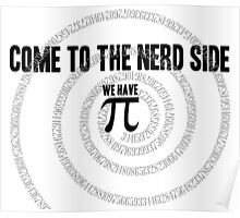 Come to the Nerd Side A s Pi ral ... Poster