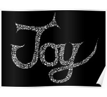 Joy in Black and White Poster