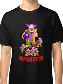 CORPORATE CULTURE CLOWNTOWN 101 Classic T-Shirt