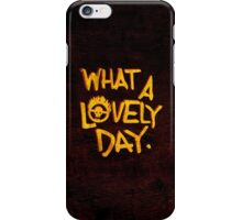 What a Lovely Day. iPhone Case/Skin