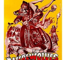 Werewolves on Wheels by PulpBoutique