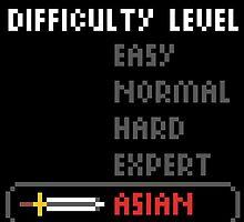 Difficulty Level: Asian by avbtp